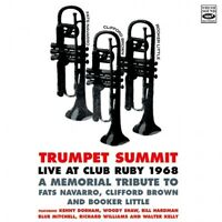 Trumpet Summit LIVE AT CLUB RUBY 1968 A MEMORIAL TRIBUTE TO FATS NAVARRO