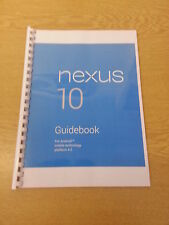 GOOGLE NEXUS 10 FULL PRINTED USER MANUAL GUIDE INSTRUCTIONS 166 PAGES A5