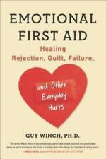 Emotional First Aid Guy Winch Paperback 2014 Emotional Selfhelp Happiness