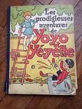 les prodigieuses aventures de yo-yo et yé-yette EO (1932) lamainque BD ancienne