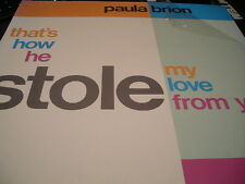 """PAULA BRION THAT'S HOW HE STOLE MY LOVE 12"""" 1986 TOMMY BOY 946 SHRINK HOUSE"""