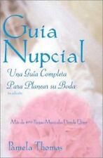 Guia Nupcial: Una Guia Completa Para Planear Su Boda (Spanish Edition)-ExLibrary