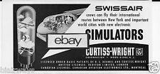 SWISSAIR 1954 NEW ELECTRONIC FLIGHT SIMULATORS FROM CURTISS WRIGHT AD