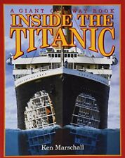 Inside the Titanic : A Giant Cutaway Book - PAPERBACK ** Very Good Condition **