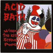 Acid Bath - When The Kite Strings Pop 2 x LP Dax Riggs NEW COPY - 180 Gram
