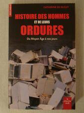 Histoire Des Hommes Et De Leurs Ordures - DE SILGUY Catherine