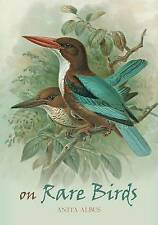 On Rare Birds by Anita Albus (Hardback, 2011)