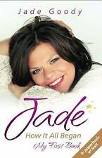 New, Jade: How It All Began - My First Book, Jade Goody, Book