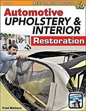 AUTOMOTIVE UPHOLSTERY AND INTERIOR RESTORATION - MATTSON, FRED - NEW PAPERBACK B