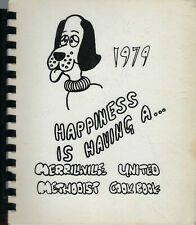 * MERRILLVILLE IN 1979 UNITED METHODIST CHURCH * HAPPINESS IS HAVING A COOK BOOK