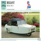 RELIANT REGAL MK1 1952 1954 CAR VOITURE Great Britain GRANDE BRETAGNE CARD FICHE