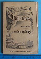 """""""LE STORIELLE DI PAPà BOSCAGLIA""""  BIBLIOTECA UNIVERSALE Sonzogno 1894 nr. 232"""
