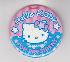 """Hello Kitty For President 2004 Button 2"""" nice shape"""