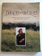 Dances with Wolves Illustrated Story Book Kevin Costner Michael Blake Jim Wilson