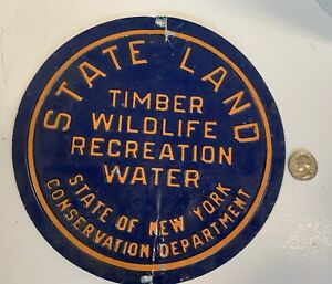 """Early Large 8"""" NYS Tin Conservation Sign"""