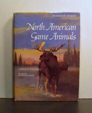 North American Game Animals, An Overview of How They Live