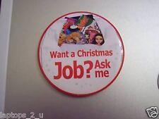WOOLWORTHS RECRUITMENT - CHRISTMAS JOB BADGE - COLLECTORS ITEM RARE