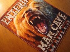 Entering Man Cave Violators Will Be Mauled Grizzly Bear Lodge Cabin Decor Sign