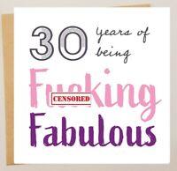 FUNNY 30TH BIRTHDAY CARD/ BESTIE / BEST FRIEND HUMOUR/RUDE/SARCASM THIRTY -30 FF