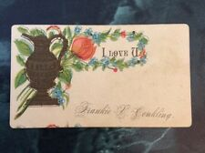 "Victorian Calling Card ""Frankie Conkling"" I Love U, Urn & Tulips & Forget-me-not"