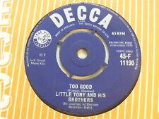 "LITTLE TONY & THE BROTHERS Too Good   Decca 1959 UK 7"""