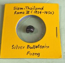 1824-1850 Thailand Siam, KING Rama III , Fuang (1/8 Baht) Silver Bullet Coin