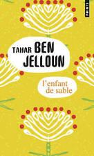 PRIX   GONCOURT * Tahar Ben Jelloun (ACADÉMIE FRANÇAISE) * L'ENFANT de SABLE