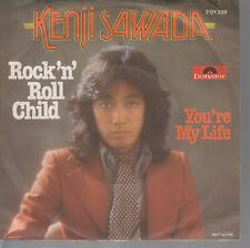 45TRS VINYL 7''/ GERMAN SP KENJI SAWADA / ROCK'N'ROLL CHILD