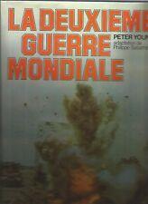 LA DEUXIEME GUERRE MONDIALE - Peter YOUNG