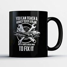 Aircraft Mechanic Mug - It Takes A Real Man To Fix Planes