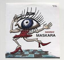 MASKARA..............DANSEZ..............MAXI 45 T