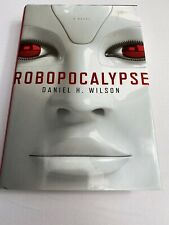 SIGNED Steve Berry Robopocalypse, First Edition, 1st Print, Hardcover 2011
