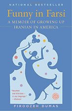 Funny in Farsi: A Memoir of Growing Up Iranian in America [PAPERBACK, NEW]