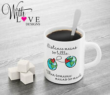 LONG DISTANCE RELATIONSHIP LOVE QUOTE COFFEE MUG TEA CUP GOING AWAY GIFT