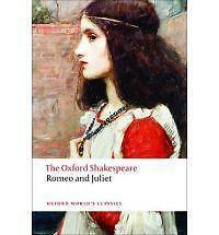 The Oxford Shakespeare: Romeo and Juliet (Oxford World's Classics) by William Sh