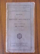 Manuel du breveté mécanicien  théorie élémentaire de l'avion   1926