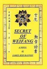 SECRET OF WEIFANG