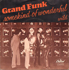 "GRAND FUNK - Somekind of Wonderful (1974 VINYL SINGLE 7"" DUTCH PS)"