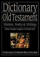 Dictionary of the Old Testament: Wisdom, Poetry & Writings (The IVP Bible Dictio