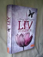 Amy Talkington: Liv Forever (Gebundene Ausgabe)