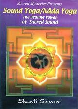 DVD Sound Yoga / Nada Yoga - Healing Power of Sacred Sound Shanti Shivani