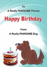 CARTOON 'FROM THE DOG' BIRTHDAY CARD BLANK INSIDE - Paw print insert