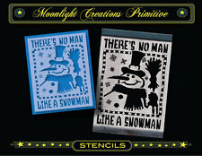 Primitive Stencil~Vintage ~THERE'S NO MAN LIKE A SNOWMAN~Winter Top Hat Broom