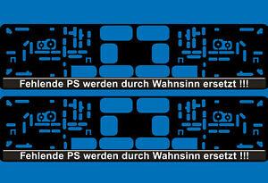 2 Kennzeichenhalter fehlende PS werden durch Wahnsinn ersetzt EU Kfz Auto Halter