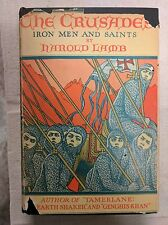 First Edition 1930, The Crusades: Iron Men and Saints by Harold Lamb Vintage DJ