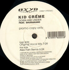 KID CREME - Down And Under Feat. Shurakan - 2002 Oxyd Italy - OX5077P