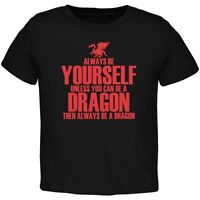 Always Be Yourself Dragon Black Toddler T-Shirt