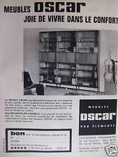 PUBLICITÉ OSCAR MEUBLE PAR ÉLÉMENTS JOIE DE VIVRE DANS LE CONFORT 1962