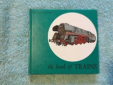 "1968 Classics of Transportation "" the book of TRAINS""  by J B Snell Tre Tryckare"