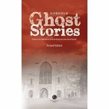 Norfolk Ghost Stories by Richard Holland (Paperback, 2014)